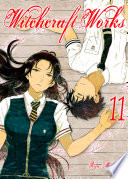 Witchcraft Works 11 : takamiya delve deeper into the...