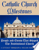 Catholic Church Milestones