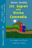 101 Segreti Sulla Divina Commedia