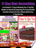 17 Day Diet Smoothies  Lose Pounds In 17 Days