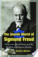 The Jewish World of Sigmund Freud