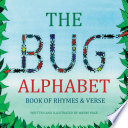 The Bug Alphabet Book of Rhymes   Verse