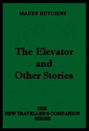 The Elevator and Other Stories