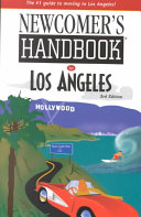 Newcomer s Handbook for Los Angeles
