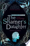 The Shamer   s Daughter Book PDF