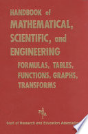 Handbook of Mathematical  Scientific  and Engineering Formulas  Tables  Functions  Graphs  Transforms