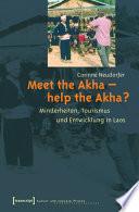 Meet the Akha - help the Akha?