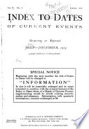 Index to Dates of Current Events Occurring Or Reported Jan  1912 Dec  1914