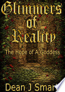 Glimmers Of Reality The Hope Of A Goddess