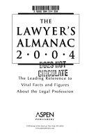 The Lawyer s Almanac 2004