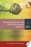 Developing Brands with Qualitative Market Research