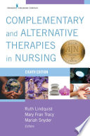 Complementary Alternative Therapies In Nursing Eight Edition