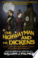 The Highwayman and Mr  Dickens