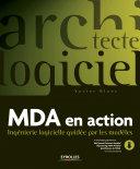 MDA en action
