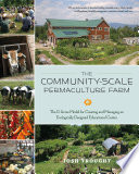 The Community Scale Permaculture Farm