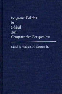 Religious Politics in Global and Comparative Perspective
