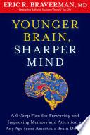 Younger Brain  Sharper Mind