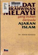 Istiadat perkahwinan Melayu yang bukan daripada ajaran Islam