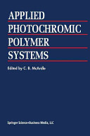 Applied Photochromic Polymer Systems