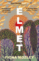 Elmet Explosion Of A Book Exquisite And Unforgettable