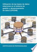 UF0348   Utilizaci  n de las bases de datos relacionales en el sistema de gesti  n y almacenamiento de datos