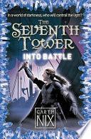 Into Battle by Garth Nix