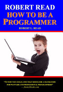 Robert Read How To Be A Programmer