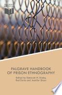 The Palgrave Handbook of Prison Ethnography