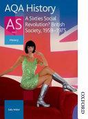 A Sixties Social Revolution  British Society  1959 1975