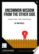 Uncommon Wisdom From The Other Side Book PDF