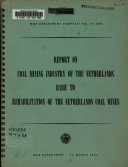 Report on Coal Mining Industry of the Netherlands Book PDF