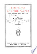 The Writings of Mark Twain  pseud    The prince and the pauper  a tale for young people of all ages
