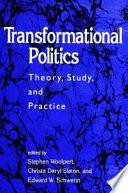 Transformational Politics And Address Fundamental Political Phenomena Of