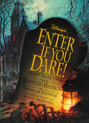 Disney s Enter If You Dare