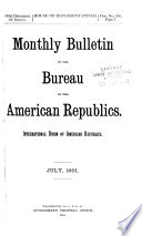 Monthly Bulletin of the Bureau of the American Republics  International Union of American Republics