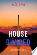House Divided (A Luke Stone Thriller—Book 7)