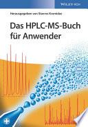 Das HPLC MS Buch f r Anwender