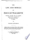 The Life   Morals of Jesus of Nazareth