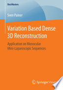 Variation Based Dense 3D Reconstruction