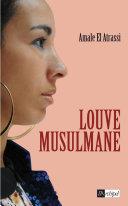 Louve Musulmane par Amale El Atrassi