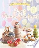 Creative Baking Deco Choux Pastries