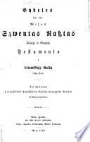 bybeles  etc   Naujasis Testamentas     isz Naujo perweizd  tas ir pertaisytas F  Kurszaczio    With Francke s preface