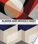 Albers and Moholy Nagy
