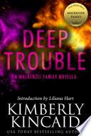 Deep Trouble  A MacKenzie Family Novella
