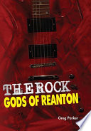 The Rock Gods Of Reanton