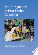 Multilingualism in Post Soviet Countries