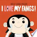 I Love My Fangs  Book PDF
