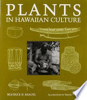 Plants in Hawaiian Culture Now Known As Hawaii Had Neither Metal Nor