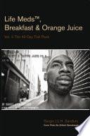 Life MedsTM  Breakfast   Orange Juice