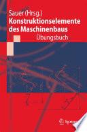Konstruktionselemente des Maschinenbaus     bungsbuch